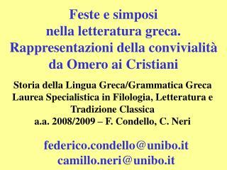 Feste e simposi  nella letteratura greca.  Rappresentazioni della convivialit  da Omero ai Cristiani