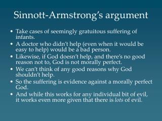 Sinnott-Armstrong s argument