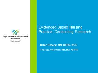 Evidenced Based Nursing Practice: Conducting Research