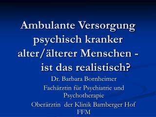 Ambulante Versorgung psychisch kranker alter