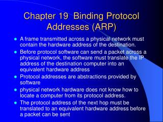 Chapter 19  Binding Protocol Addresses ARP