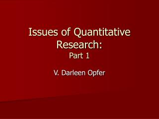 Issues of Quantitative Research: Part 1