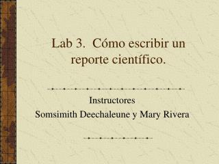 Lab 3.  C mo escribir un reporte cient fico.