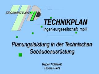 Planungsleistung in der Technischen Geb