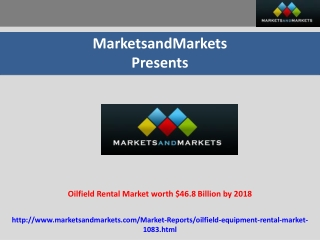 Oilfield Rental Market Forecast to 2018