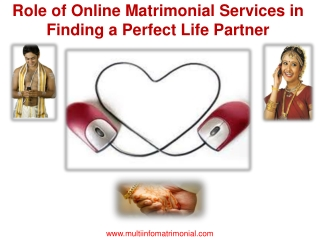 Online Matrimonial services in finding a perfect life partne