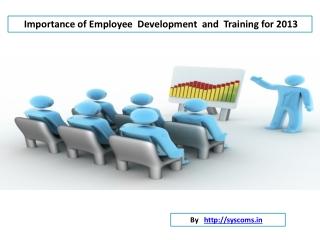 Employee Development and training Importance foir 2013