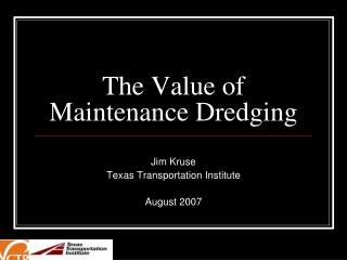 The Value of Maintenance Dredging
