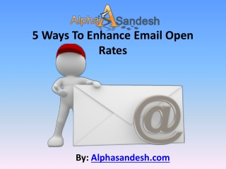 5 Ways To Enhance Email Open Rates
