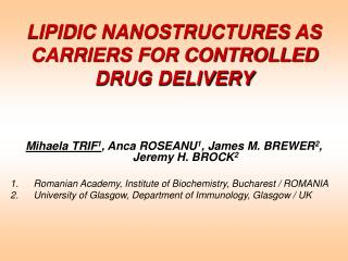 LIPIDIC NANOSTRUCTURES AS CARRIERS FOR CONTROLLED DRUG DELIVERY