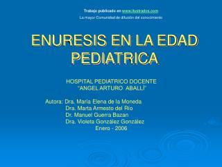 ENURESIS EN LA EDAD PEDIATRICA