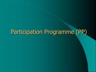 Participation Programme PP