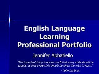English Language Learning Professional Portfolio