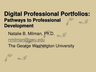 Digital Professional Portfolios: Pathways to Professional Development