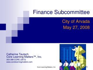 Finance Subcommittee n