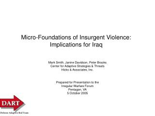 Micro-Foundations of Insurgent Violence: Implications for Iraq