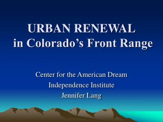 URBAN RENEWAL in Colorado