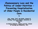Chemosensory Loss and the Politics of Under-Nutrition - Preventing ...