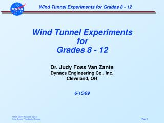 Wind Tunnel Experiments for Grades 8 - 12