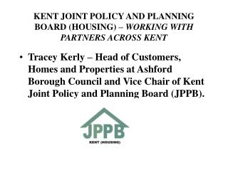 KENT JOINT POLICY AND PLANNING BOARD HOUSING