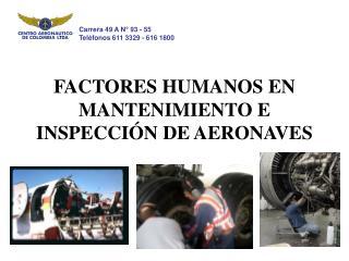 FACTORES HUMANOS EN MANTENIMIENTO E INSPECCI