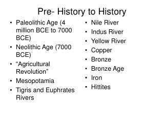 Pre- History to History