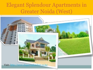 Choosing a Right Builder  Elegant Splendour Apartments