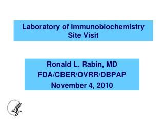 Laboratory of Immunobiochemistry  Site Visit