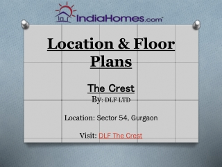 DLF The Crest, DLF The Crest Sector 54 Golf Course Road Gurg