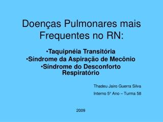 Doenças pulmonares mais frequentes no RN