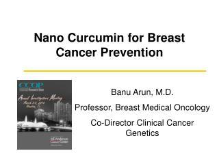 Nano Curcumin for Breast Cancer Prevention