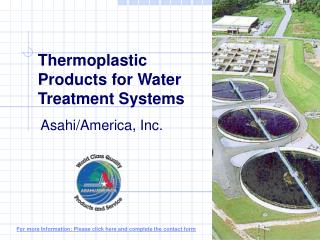 Thermoplastic Products for Water Treatment Systems
