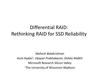 Differential RAID:  Rethinking RAID for SSD Reliability