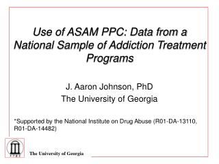 Use of ASAM PPC: Data from a National Sample of Addiction ...