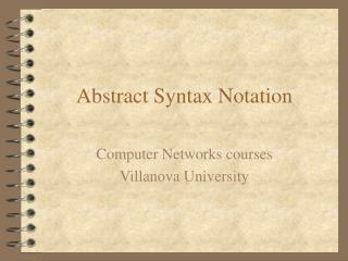 Abstract Syntax Notation