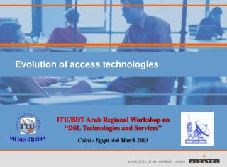 Evolution of access technologies