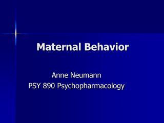 Maternal Behavior