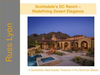 scottsdale's dc ranch – redefining desert elegance