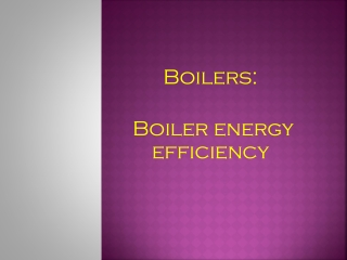 Boilers: Boiler energy efficiency
