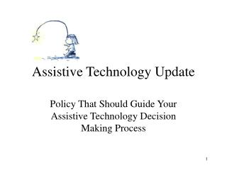 Assistive Technology Update