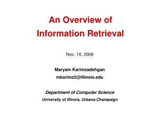 An Overview of  Information Retrieval