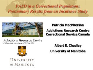 FASD in a Correctional Population: Preliminary Results from an Incidence Study