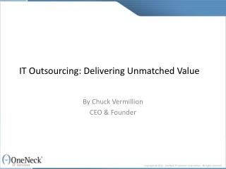 it outsourcing: delivering unmatched value