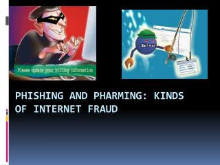 phishing and pharming