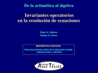 Invariantes operatorios en la resolución de ecuaciones