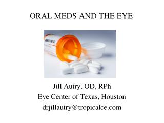 ORAL MEDS AND THE EYE