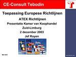 Toepassing Europese Richtlijnen