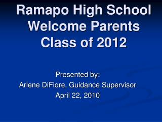 Ramapo High School Welcome Parents Class of 2012