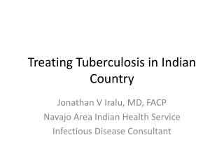 Treating Tuberculosis in Indian Country
