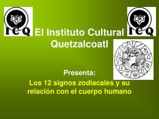 El Instituto Cultural Quetzalcoatl